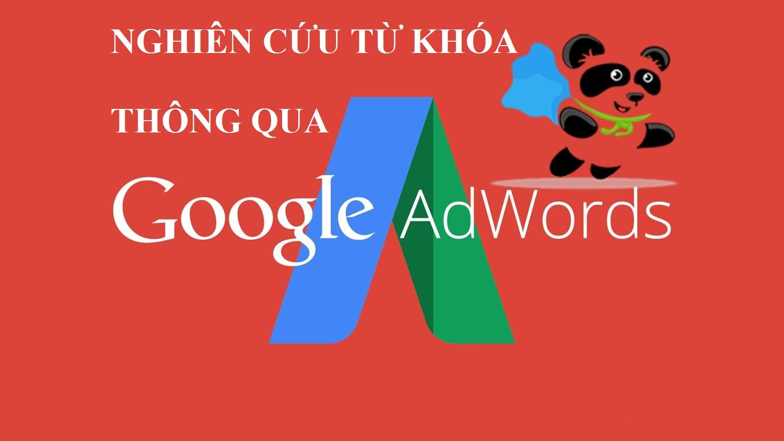 Sử dụng Google Adwords nghiên cứu từ khóa kéo traffic
