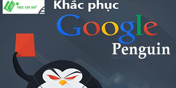 Cách khắc phục thuật toán google penguin