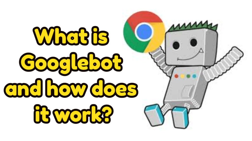 googlebot hoạt động như thế nào