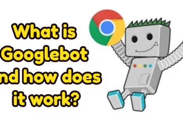 cách googlebot hoạt động